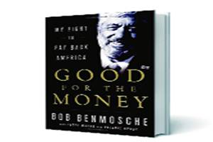 Good for the Money: My Fight to Pay Back America ; Bob Benmosche with Peter Marks & Valerie Henry; Pan Macmillan;  Pp 271; R499