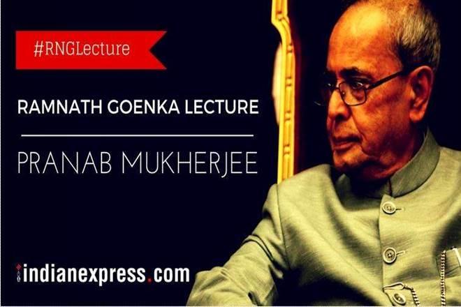 fundamental, preservation of nation, President, Pranab Mukherjee, ramnath goenka lecture, ramnath goenka, indian express