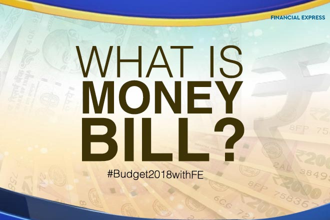 Budget 2018: know about Money Bill and finance bill