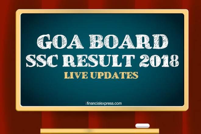goa board ssc result 2018,goa board ssc result 2018 live,goa board class 10th result 2018,goa board class 10th result 2018 live,goa class 10 results,goa class 10 results live,goa board class 10 results