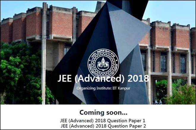 IIT JEE, JEE Advanced 2018, jeeadv.ac.in, IIT JEE Advanced Exam, JEE Advanced Exam 2018, JEE question papers, IIt Kanpur, Indian Institute of Technology, education news