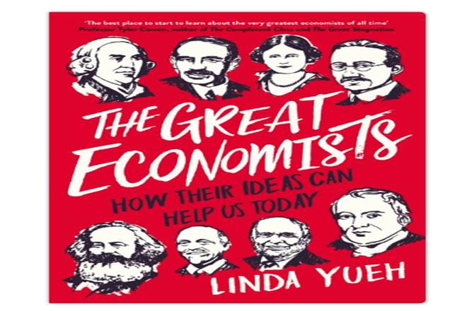 The Great Economists, linda yueh, economics, The Great Economists book review