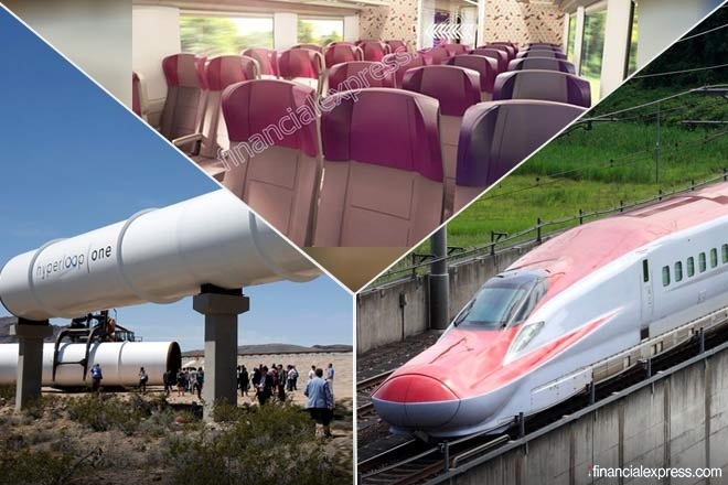 Bullet train, Train 18 and Hyperloop are changing the face of India